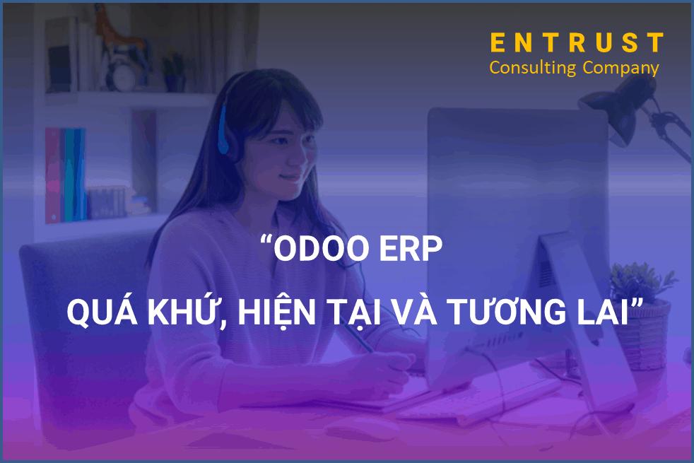 Odoo ERP – quá khứ, hiện tại và tương lai